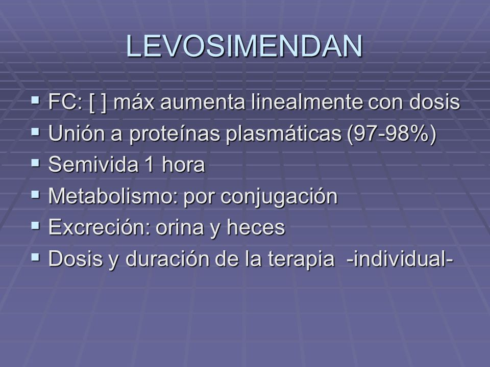 LEVOSIMENDAN FC: [ ] máx aumenta linealmente con dosis
